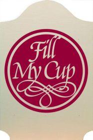"""Bilden visar en röd cirkel där det står """"Fill my cup""""."""